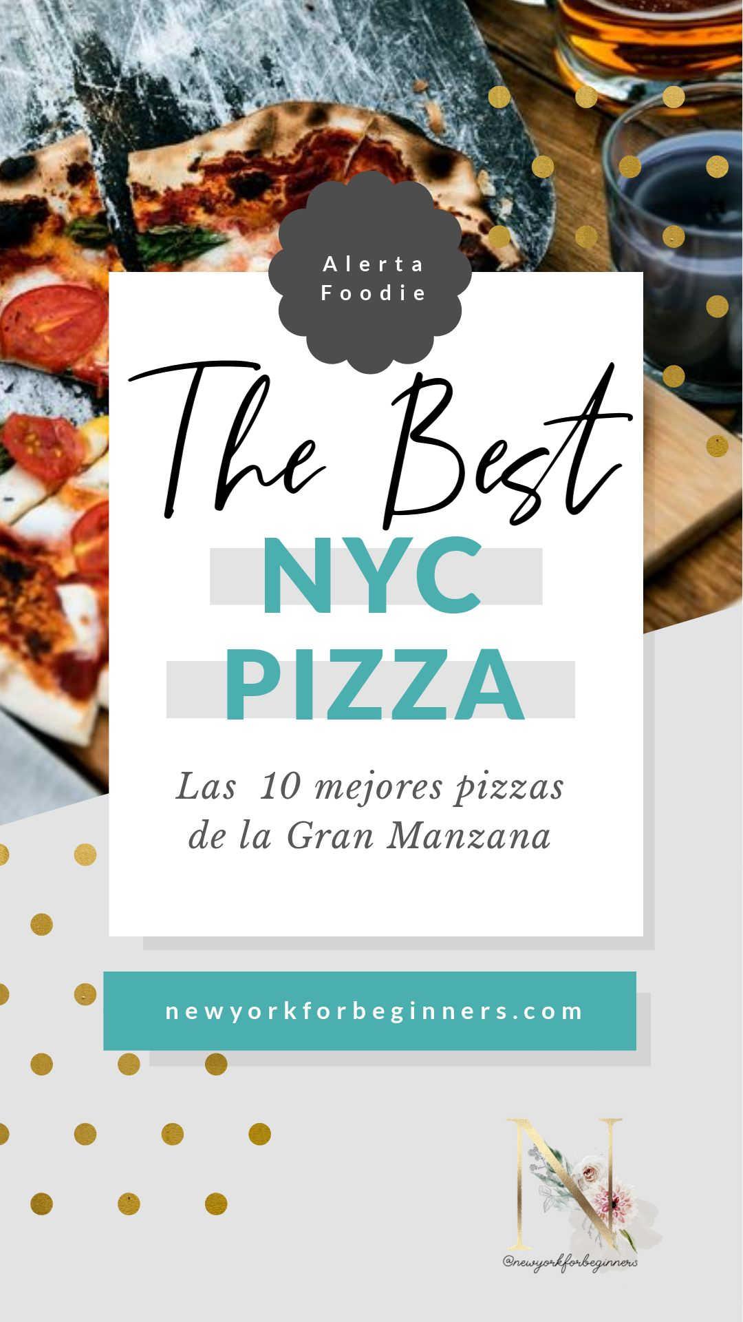 Las 10 mejores pizzas de Nueva York